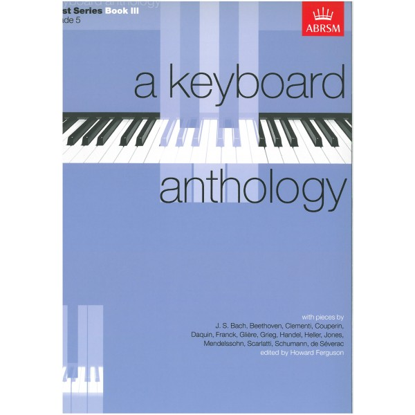 A Keyboard Anthology  First Series  Book III