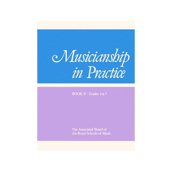 Musicianship in Practice  Book II  Grades 4&5