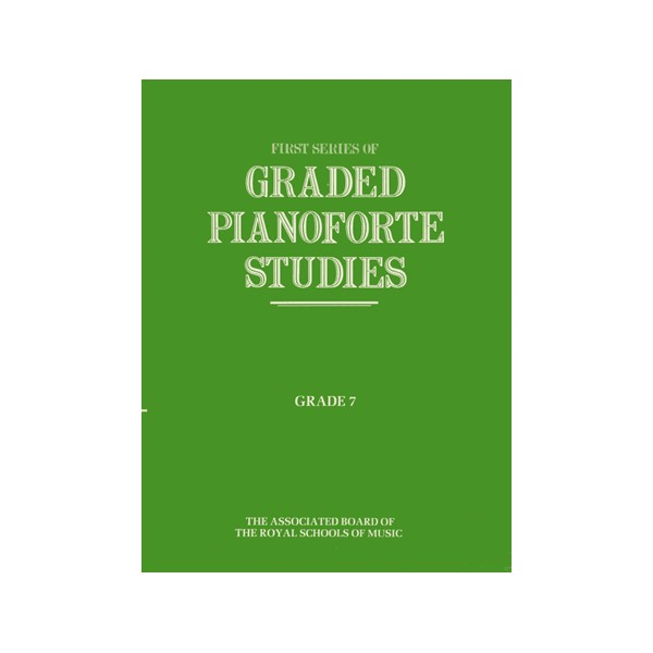 Graded Pianoforte Studies  First Series  Grade 7 (Advanced)