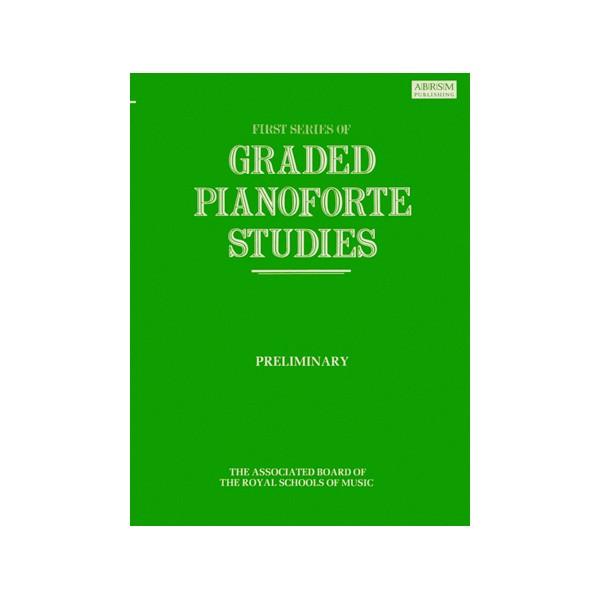 Graded Pianoforte Studies  First Series  Preliminary