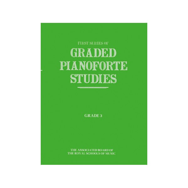 Graded Pianoforte Studies  First Series  Grade 3