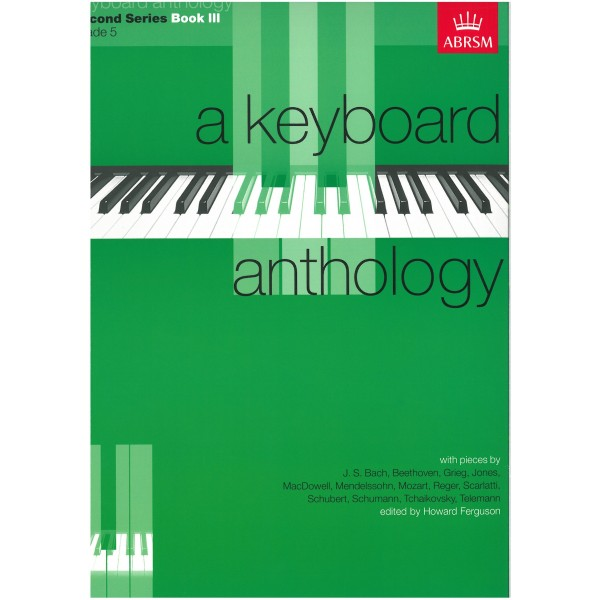 A Keyboard Anthology  Second Series  Book III