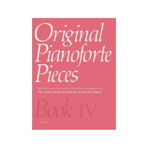 Original Pianoforte Pieces  Book IV