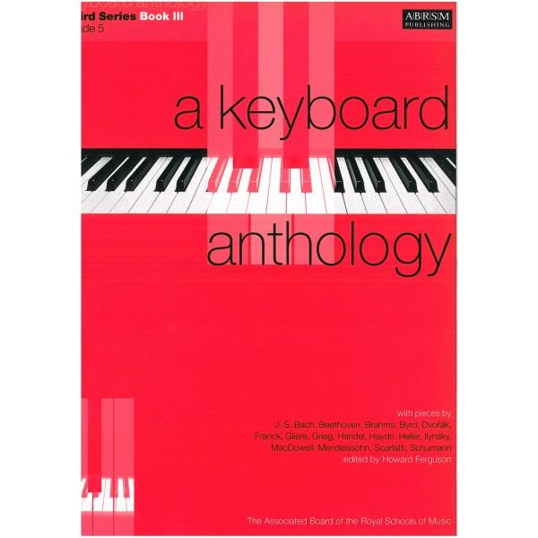 A Keyboard Anthology  Third Series  Book III