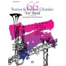 Erickson, Frank - 66 Festive And Famous Chorales For Band - Conductors Score