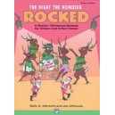 Albrecht, S,  - The Night The Reindeer Rocked! - A Rockin' Christmas Musical for Unison and 2-Part Voices