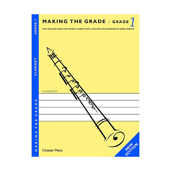 Making The Grade: Grade One And Two - Revised Edition (Clarinet) - Lanning, Jerry (Author)