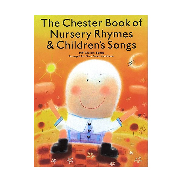 The Chester Book Of Nursery Rhymes And Childrens Songs