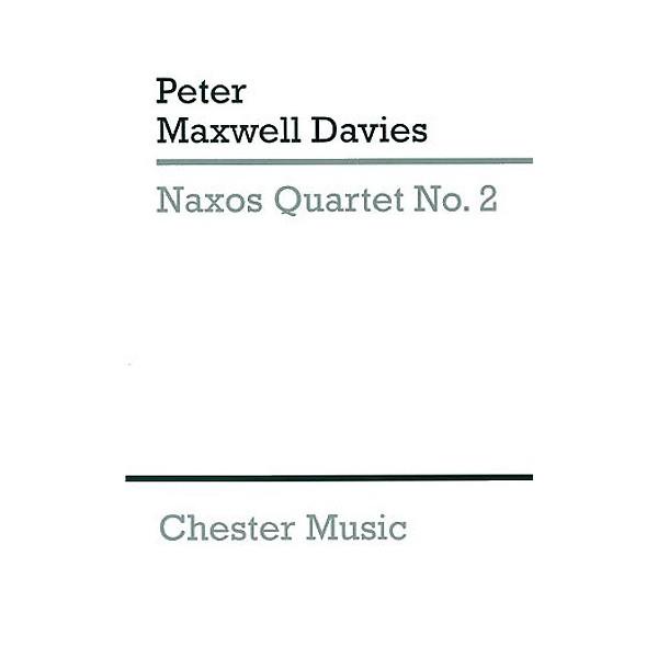 Peter Maxwell Davies: Naxos Quartet No.2 (Score) - Maxwell Davies, Peter (Composer)