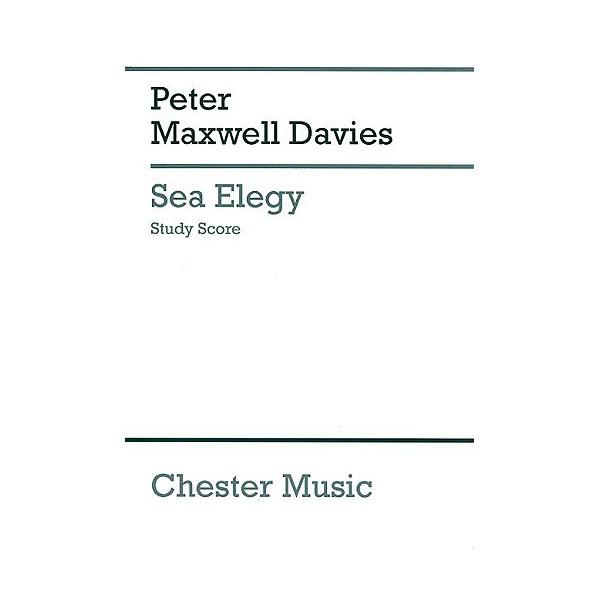 Peter Maxwell Davies: Sea Elegy (Study Score) - Brown, George Mackay (Lyricist)