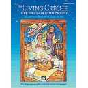 The Living Crèche (childrens Christmas Pageant) - Singers Edition