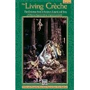 Page, A, L,  - The Living Crèche (the Christmas Story In Scripture, Legend And Song)
