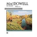 Macdowell -- Six Fancies, Op. 7 For The Piano