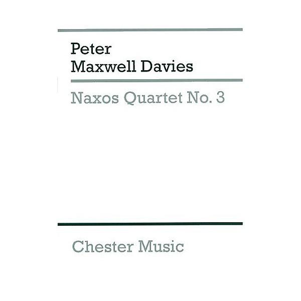 Peter Maxwell Davies: Naxos Quartet No.3 (Score) - Maxwell Davies, Peter (Composer)