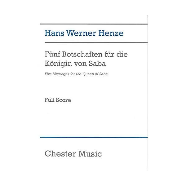 Hans Werner Henze: Five Messages For The Queen Of Saba - Henze, Hans Werner (Composer)