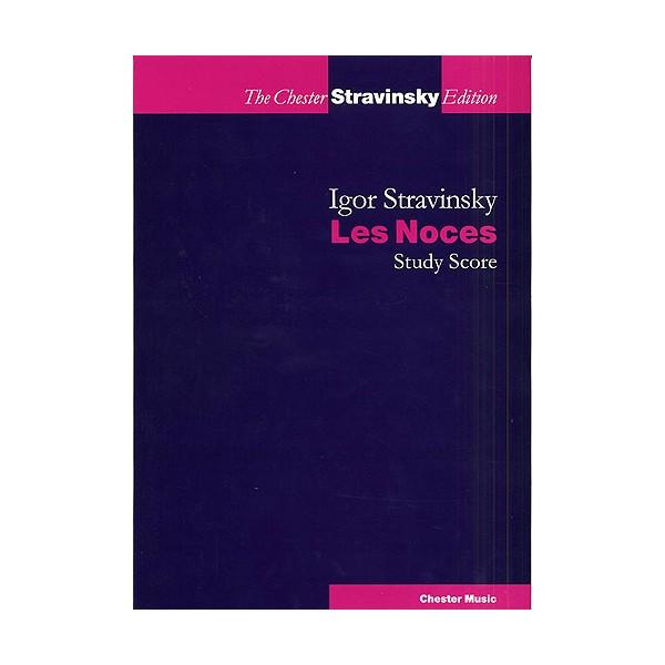 Igor Stravinsky: Les Noces (Study Score) - Stravinsky, Igor (Composer)
