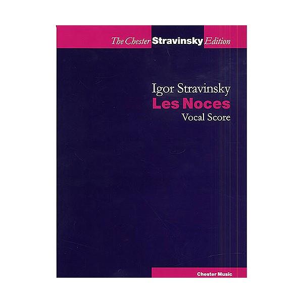 Igor Stravinsky: Les Noces (Vocal Score) - Stravinsky, Igor (Composer)