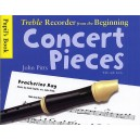 Treble Recorder From The Beginning - Concert Pieces (Pupils Book) - Pitts, John (Composer)