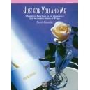 Alexander, Dennis - Just For You & Me, Book 1