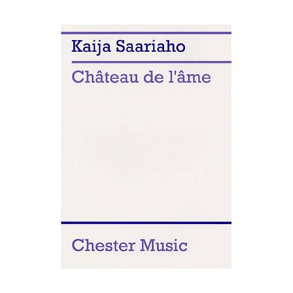 Kaija Saariaho: Chateau De Lame (Score) - Saariaho, Kaija (Artist)