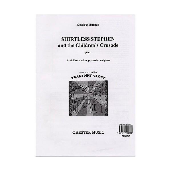 Geoffrey Burgon: Shirtless Stephen And The Childrens Crusade (Score/Vocal Score) - Burgon, Geoffrey (Artist)