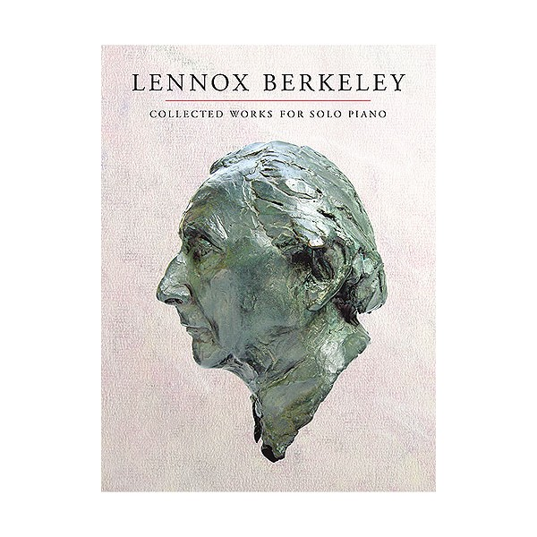 Lennox Berkeley: Collected Works For Solo Piano - Berkeley, Lennox (Artist)