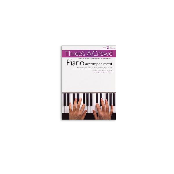 Threes A Crowd: Book 2 Piano Accompaniment - Power, James