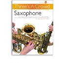 Threes A Crowd: Junior Book B Saxophone - Power, James (Author)