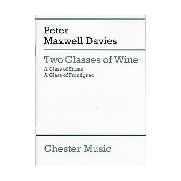 Peter Maxwell Davies: Two Glasses Of Wine (Miniature Score) - Maxwell Davies, Peter (Composer)