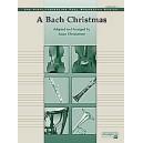 Bach, J.S, arr. Christiansen, S - A Bach Christmas