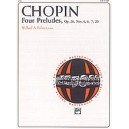Chopin -- Four Preludes, Op. 28, Nos. 4, 6, 7, 20