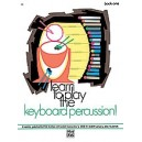 Learn To Play Keyboard Percussion