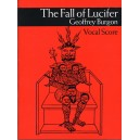Burgon, Geoffrey - The Fall Of Lucifer Vocal Score