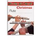 Threes A Crowd: Christmas Flute