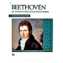 Beethoven, Ludwig van - Beethoven -- An Introduction To His Piano Works