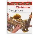 Threes A Crowd: Christmas Saxophone