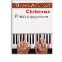 Threes A Crowd: Christmas Piano Accompaniment - Power, James (Author)