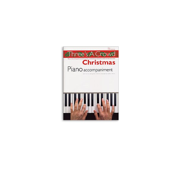 Threes A Crowd: Christmas Piano Accompaniment - Power, James (Author)