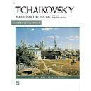 Tchaikovsky, Peter Ilyich - Tchaikovsky -- Album For The Young, Op. 39