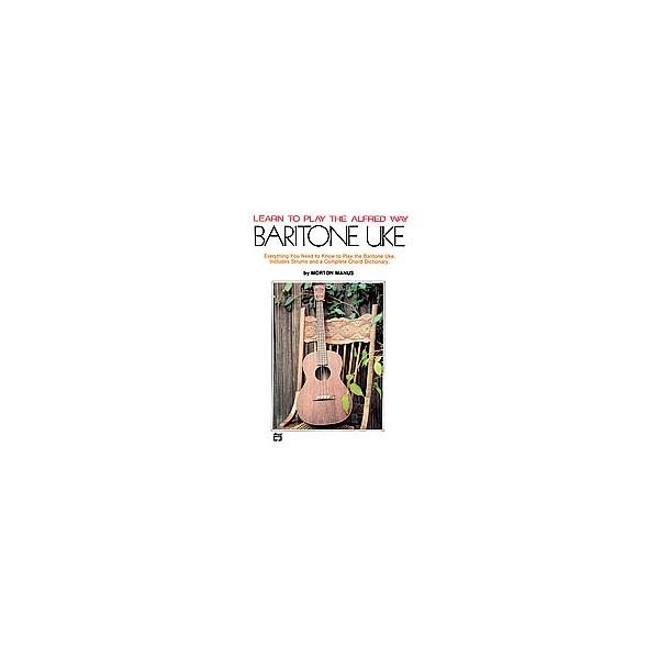 Morton Manus - Learn To Play Baritone Ukulele