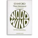 Charles Villiers Stanford: Three Intermezzi for Clarinet and Piano - Stanford, Charles Villiers (Artist)