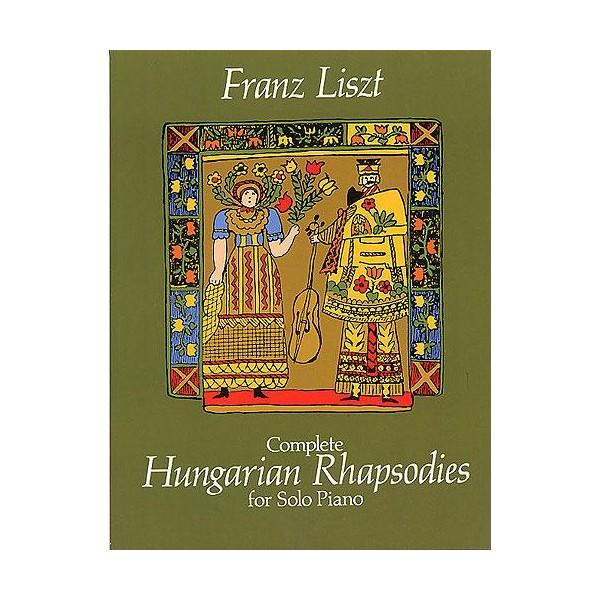 Franz Liszt: Complete Hungarian Rhapsodies - Liszt, Franz (Artist)