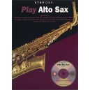 Step One: Play Alto Sax