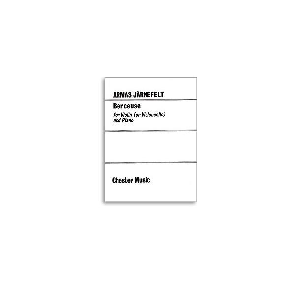 Armas Jarnefelt: Berceuse for Violin (Cello) and Piano - Järnefelt, Armas (Composer)