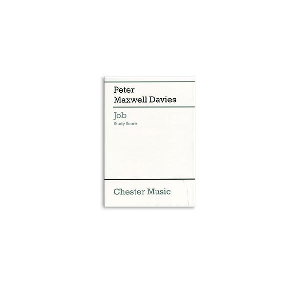 Peter Maxwell Davies: Job (Study Score) - Maxwell Davies, Peter (Composer)