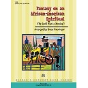 Preuninger, Bruce - Fantasy On An African-american Spiritual