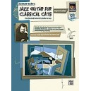 Jazz Guitar For Classical Cats - Improvisation (The Classical Guitarists Guide to Jazz