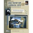 York, Andrew - Jazz Guitar For Classical Cats - Chord/Melody (The Classical Guitarists Guide to Jazz