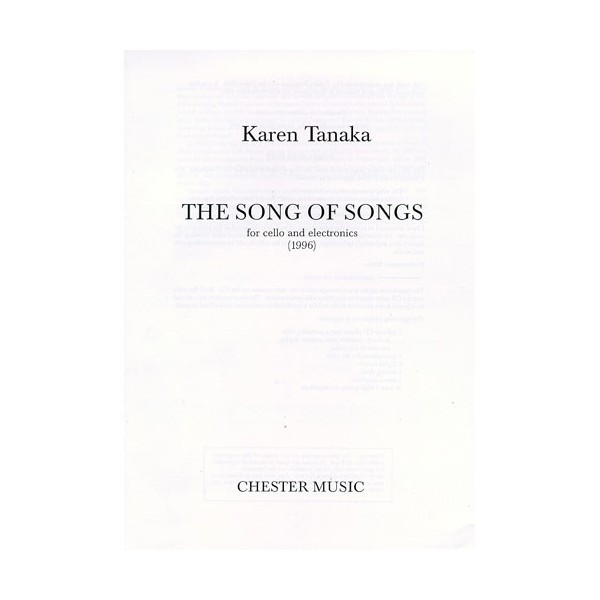 Tanaka: The Song Of Songs For Cello And Electronics (1996) - Tanaka, Karen (Composer)