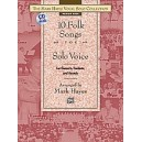 Hayes, Mark (arranger) - The Mark Hayes Vocal Solo Collection -- 10 Folk Songs For Solo Voice - Medium High Voice